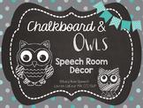 Speech Room Decor - Chalkboard & Owls!