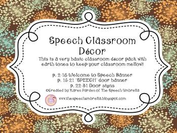 Speech Room Decor: Earth Tones