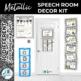 Speech Room Decor Kit {Metallic}