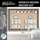 Speech Room Decor Kit {Metallic}