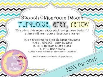 Speech Room Decor: Turquoise, Grey, Yellow
