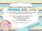 Speech Room Decor ~ Turquoise, Grey, Yellow