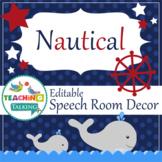 Speech Room Decor - Editable Decor for SLPs (Nautical Theme)