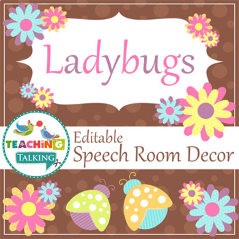 Speech Room Style - Editable Decor for SLPs (Ladybugs Theme)