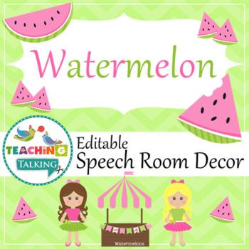 Speech Room Style - Editable Decor for SLPs (Watermelon Theme)