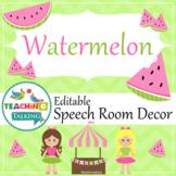 Speech Room Decor - Editable Decor for SLPs (Watermelon Theme)