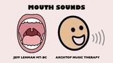 Speech Songs & Videos - Mouth Sounds (all sounds) BUNDLE