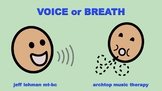 Speech Songs & Videos - Voice Or Breath BUNDLE