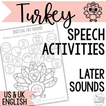 Speech Sound Activities- Later Sounds- Turkey themed for Thanksgiving