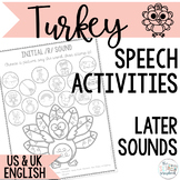 Speech Sound Activities- Later Sounds- Turkey themed for T