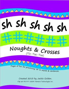 Speech Sound Artic Noughts & Crosses - 'sh'
