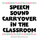 {FREEBIE} Speech Sound Carryover in the Classroom {s/z f/v