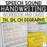 Speech Sound Handwriting Workbooks and Cards - TH SH CH Digraphs