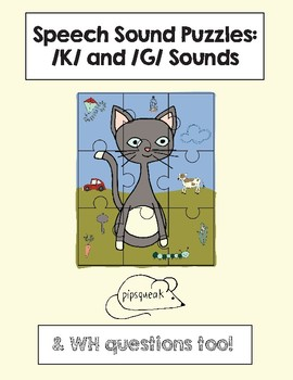 Speech Sound Puzzles:  K and G sounds (& WH questions)