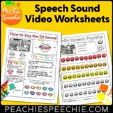 Speech Sound Video Worksheets by Peachie Speechie