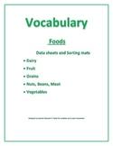 Speech/ Special Needs Vocabulary Data Sheets/ Sorting mats: Foods