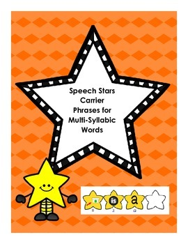 Speech Stars Carrier Phrases for Multi-Syllabic Words