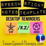 Speech Sticky Notes Desktop Reminders: /S,Z/