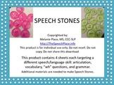 Speech Stones