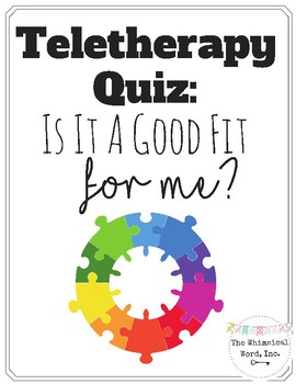 Speech Teletherapy Quiz: Is Teletherapy A Good Fit for Me? Google Form Quiz