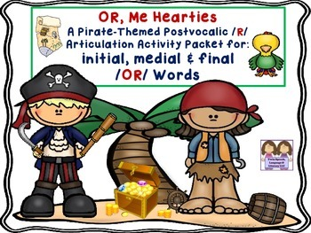 Speech Therapy: An /OR/ Pirate-Themed Postvocalic /R/ Articulation Packet