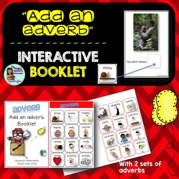 Speech Therapy ADD AN ADVERB Interactive Booklet grammar