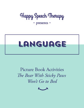 Speech Therapy Activities: The Bear with Sticky Paws Won't Go to Bed