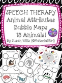 Speech Therapy 32 Animal Attributes BUBBLE MAPS describe wheel too