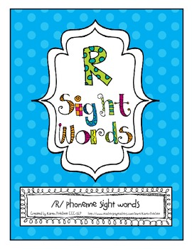 Speech Therapy Artic Sight Words /R/ all positions ( Homew