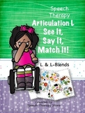 Speech Therapy Articulation L & L Blends: See It, Say It,