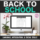 Speech Therapy Back to School: Language, Articulation, & Social Skills