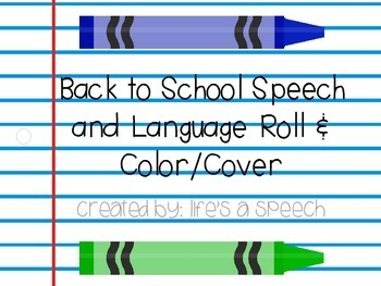 Speech Therapy: Back to School Roll and Color/Cover
