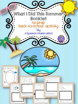 Speech Therapy Back to School WHAT I DID THIS SUMMER bookl