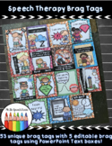 Speech Therapy Brag Tags