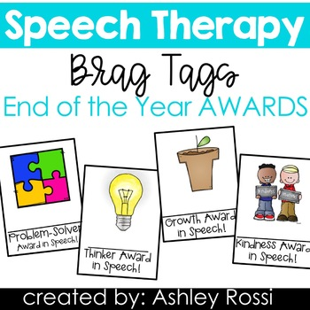 Speech Therapy Brag Tags End of the Year Awards