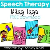 Speech Therapy Brag Tags FREEBIE