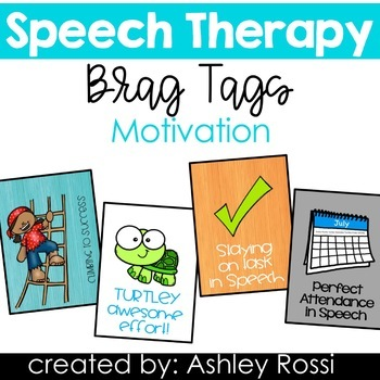 Speech Therapy Brag Tags: Motivation
