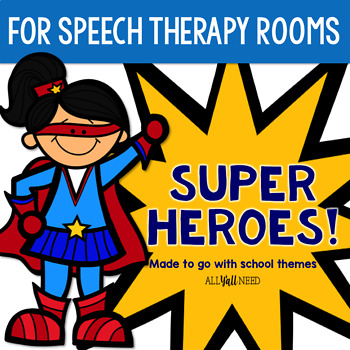 Superhero Speech Therapy Room Accents