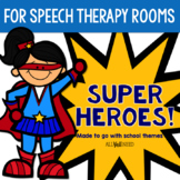 Speech & Language Therapy Room Accents for a Super Hero Theme