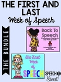 Speech Therapy Bundle: The First and Last Week of Speech!