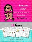 Speech Therapy Common Core Activities for 5th Grade