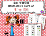 Speech Therapy Contrastive Minimal Pairs [SH] vs /S/ no-prep & mini flash cards