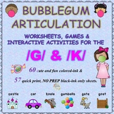 BUBBLEGUM /G/ & /K/ SOUND ARTICULATION UNIT + BONUS /G/ & /K/ GAMES!