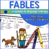Speech Therapy Fables The Boy Who Cried Wolf