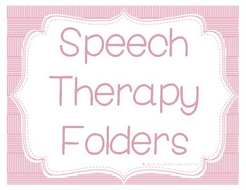 Speech Therapy Folders Sign