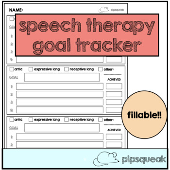 Speech Therapy Goal Tracker- Fillable!