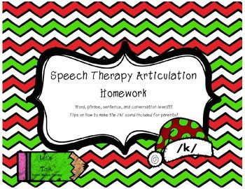 Speech Therapy Homework- K word, phrase sentence, conversa