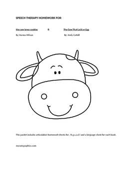 Speech Therapy Homework for: the cow loves cookies and The Cow That Laid an Egg