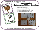 Speech Therapy: I have who has Categories/Object Functions