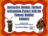 NO PRINT! Interactive Holiday Articulation Activity (Speec